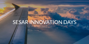 SESAR Innovation Days are coming